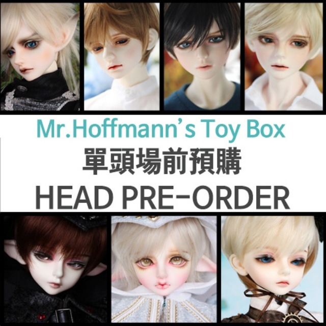 Special booking HEAD for 2019 Mr.Hoffmann's Toy Box